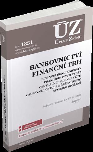 ÚZ č. 1331 - Bankovnictví, Finanční konglomeráty, Praní špinavých peněz, Stavební spoření, Centrální evidence účtů