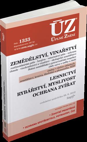 ÚZ č. 1333 - Zemědělství, Vinařství, Lesnictví, Myslivost, Rybářství, Ochrana zvířat