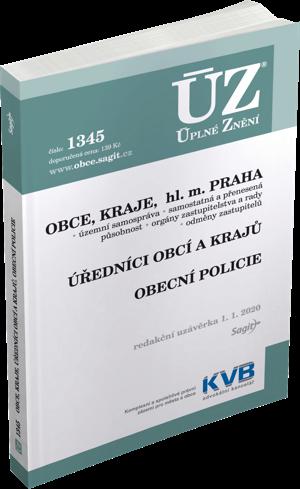 ÚZ č. 1345 - Obce, Kraje, hl. m. Praha, Úředníci obcí a krajů, Obecní policie