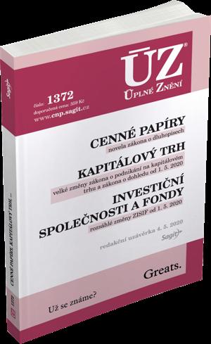 ÚZ č. 1372 - Cenné papíry, Kapitálový trh, Investiční společnosti a fondy, Komoditní burzy