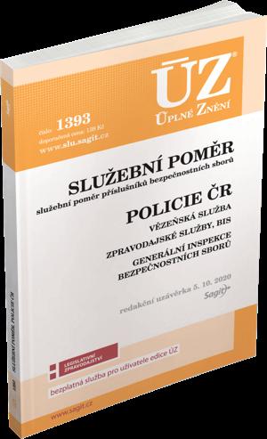 ÚZ č. 1393 - Služební poměr příslušníků bezpečnostních sborů, Policie ČR, Vězeňská služba, BIS, Zpravodajské služby