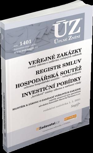 ÚZ č. 1401 - Veřejné zakázky, ochrana hospodářské soutěže, veřejná podpora, investiční pobídky, registr smluv