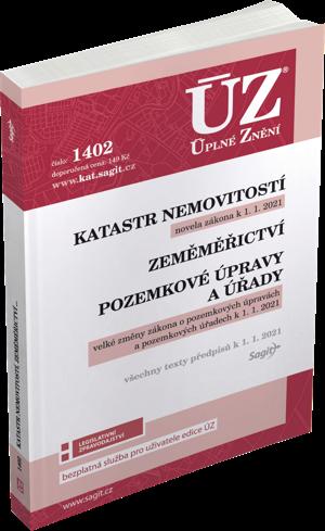 ÚZ č. 1402 - Katastr nemovitostí, Zeměměřictví, Pozemkové úpravy a úřady