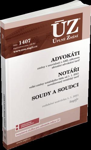 ÚZ č. 1407 - Advokáti, Notáři, Soudci a soudy