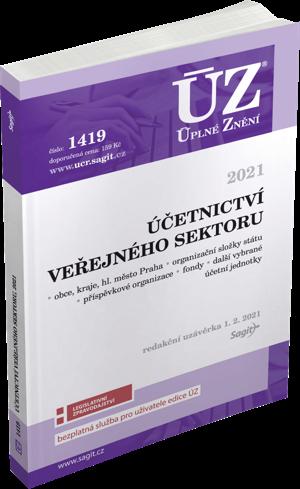 ÚZ č. 1419 - Účetnictví veřejného sektoru (ÚSC, organizační složky státu, příspěvkové organizace, státní fondy a další instituce) 2021
