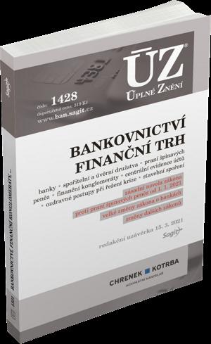 ÚZ č. 1428 - Bankovnictví, Praní špinavých peněz, Finanční konglomeráty, Stavební spoření, Centrální evidence účtů