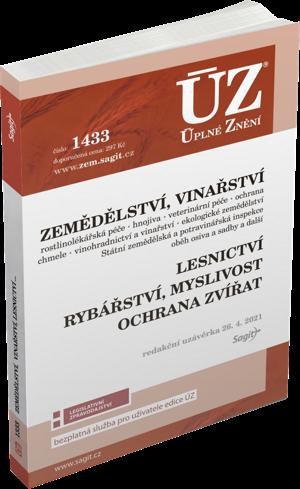 ÚZ č. 1433 - Zemědělství, Vinařství, Lesnictví, Myslivost, Rybářství, Ochrana zvířat