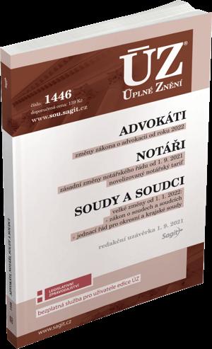 ÚZ 1446- ADVOKÁTI,SOUDY A SOUDCI