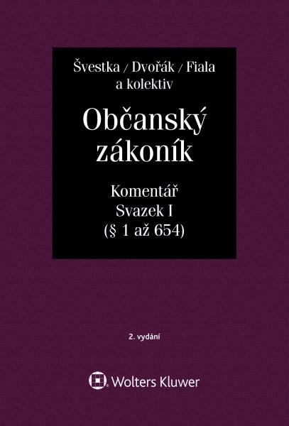 Občanský zákoník - Komentář, svazek I, 2. vydání