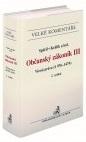 Občanský zákoník III. Věcná práva (§ 976-1474). Komentář, 2. vydání