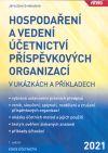 Hospodaření a vedení účetnictví příspěvkových organizací v ukázkách a příkladech