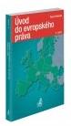Úvod do evropského práva, 6. vydání