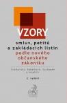 Vzory smluv, petitů a zakládacích listin podle nového občanského zákoníku